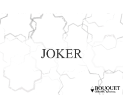 Bouquet Ceramic – Joker