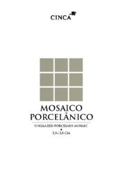 Cinca – porcelian mosaic